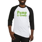 Pump it Green Baseball Jersey