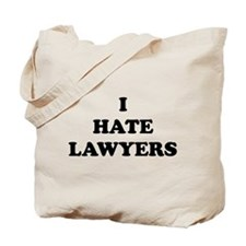 I Hate Lawyers - Tote Bag