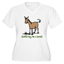 Buy me a horse saying T-Shirt