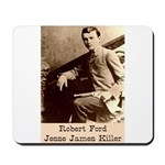 Robert Ford Mousepad