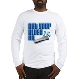 Get Your Blues On! Long Sleeve T-Shirt