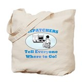 Dispatchers Tote Bag