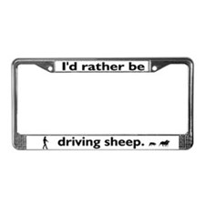 I'd Rather Be Driving Sheep License Plate Frame