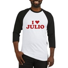 I LOVE JULIO Baseball Jersey