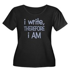 I Write, Therefore.... T