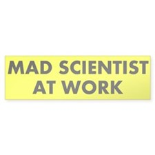 Mad Scientist Bumper Bumper Sticker