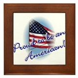 Proud to be an American Framed Tile