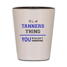 Funny Tanner Shot Glass