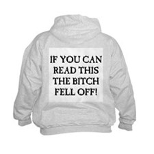 THE BITCH FELL OFF! Hoodie