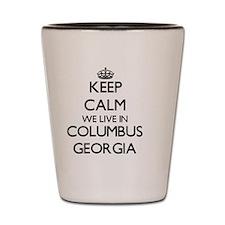 Keep calm we live in Columbus Georgia Shot Glass