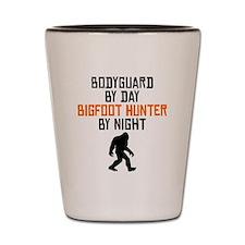 Bodyguard By Day Bigfoot Hunter By Night Shot Glas