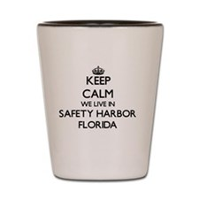 Keep calm we live in Safety Harbor Flor Shot Glass