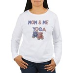 Mom & Me Yoga Women's Long Sleeve T-Shirt