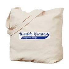 Greatest Pregnant Wife (blue) Tote Bag