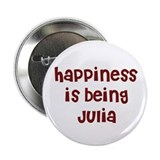happiness is being Julia Button