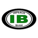 IB: Impeach Bush (oval bumper sticker)