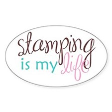 Stamping is My Life Oval Stickers