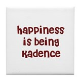 happiness is being Kadence Tile Coaster