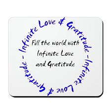Infinite Love & Gratitude Mousepad