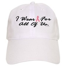 I Wear Pink For All Of Us 1 Baseball Cap