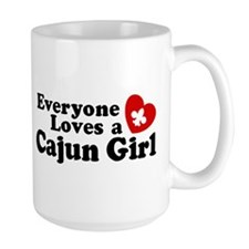 Everyone Loves a Cajun girl Mug