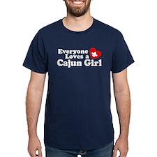 Everyone Loves a Cajun girl T-Shirt