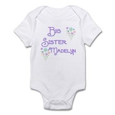 Big Sister Madelyn Infant Bodysuit