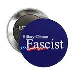 """Clinton = Fascist 2.25"""" Button (10 pack)"""