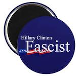 """Clinton = Fascist 2.25"""" Magnet (100 pack)"""