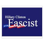 Clinton = Fascist Small Poster