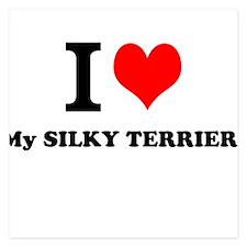 I Love My SILKY TERRIER Invitations