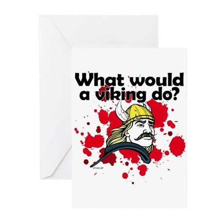 What Would a Viking Do Greeting Cards (Package of