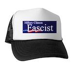 Clinton = Fascist Trucker Hat