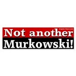 Not another Murkowski Bumpersticker