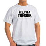 YES, I'M A TREKKIE - Ash Grey T-Shirt