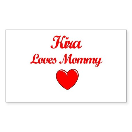 Kira Loves Mommy Rectangle Sticker