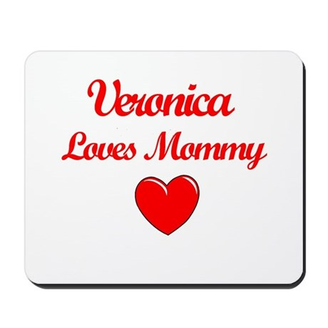 Veronica Loves Mommy Mousepad