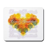 Love &amp; Gratitude Mousepad