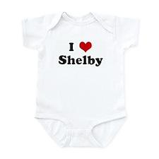 I Love Shelby Infant Bodysuit