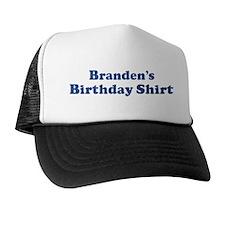 Branden birthday shirt Trucker Hat