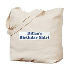 Dillan birthday shirt Tote Bag