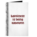 happiness is being Katelynn Journal
