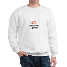Kiss Your Lyricist Sweatshirt