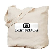 Go GREAT GRANDPA Tote Bag