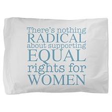 Radical Women Pillow Sham