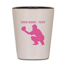Pink Baseball Catcher (Custom) Shot Glass