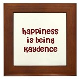 happiness is being Kaydence Framed Tile