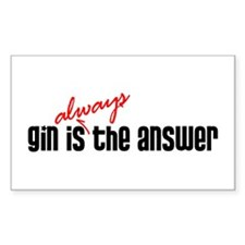 Gin is Always the Answer Rectangle Decal