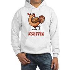 Proud To Be A Rooster Hoodie