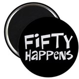 50th birthday happens Magnet